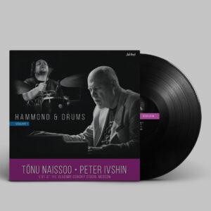 Tõnu Naissoo autogrammiga – Hammond and Drums [LP][LIMITEERITUD TIRAAŽ]